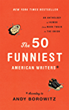 The 50 Funniest American Writers: According to Andy Borowitz