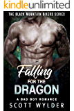 Falling for the Dragon: A Bad Boy Romance (The Black Mountain Bikers Series Book 2)