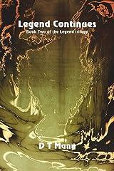 Legend Continues (The Legend Trilogy) Paperback