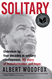 Solitary: A Biography (National Book Award Finalist; Pulitzer Prize Finalist)