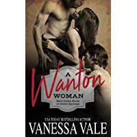 A Wanton Woman (Mail Order Bride of Slate Springs Book 1)