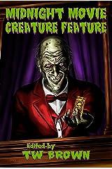 Midnight Movie Creature Feature Kindle Edition