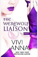 The Werewolf Liaison: (part two): Billionaires After Dark Kindle Edition