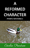 A Reformed Character (Pitkirtly Mysteries Book 3)