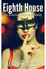 Eighth House (An Anthony Carrick Mystery Book 8) Kindle Edition