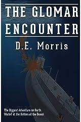 The Glomar Encounter Kindle Edition