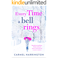 Every Time a Bell Rings: A heartwarming and uplifting Christmas romance
