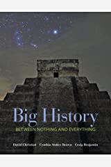 Big History: Between Nothing and Everything (English Edition) eBook Kindle