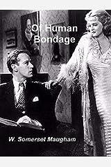 Of Human Bondage Kindle Edition