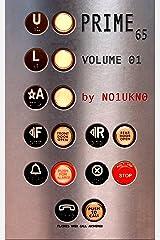 Prime65 - Volume 01 Kindle Edition