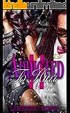 ADDICTED TO HIM II