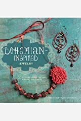 Bohemian-Inspired Jewelry: 50 Designs Using Leather, Ribbon, and Cords Paperback