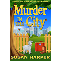 Murder in the City (Country Girl in the Big City Cozy Mystery Book 1) (English Edition)