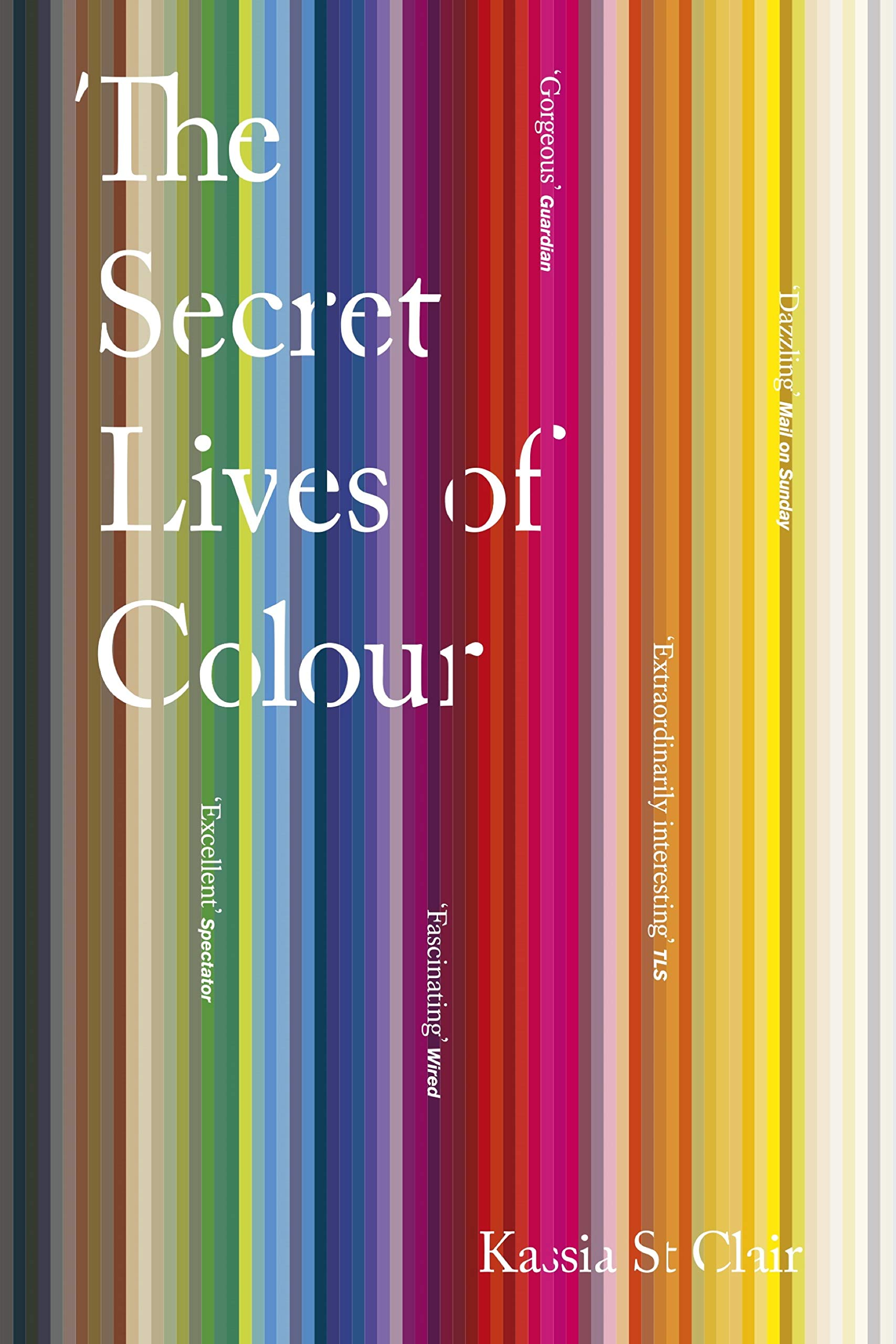 The Secret Lives Of Colour  English Edition