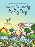 Harry's Lovely Spring Day: A children's picture book about kindness. (Harry The Happy Mouse)