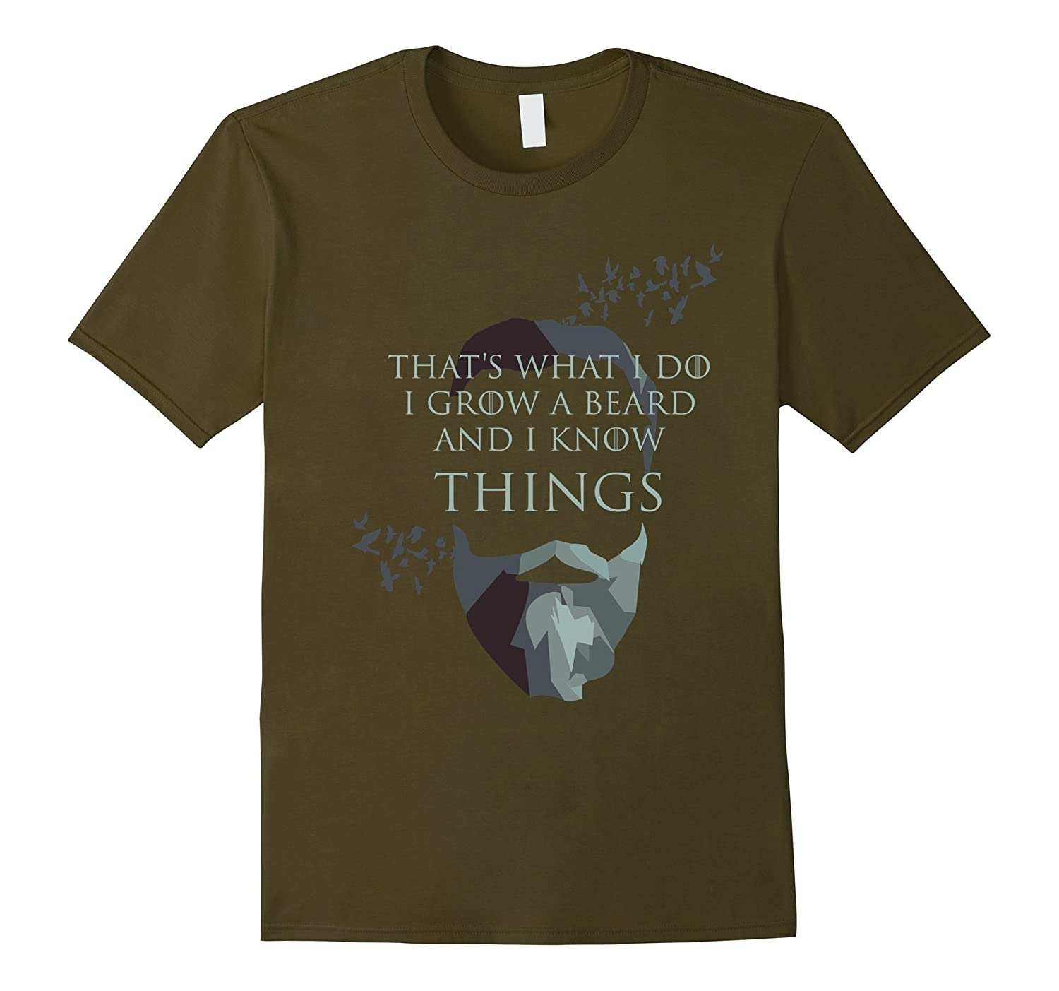 Mens That's What I Do I Grow Beard And I Know Things T-Shirt Gift