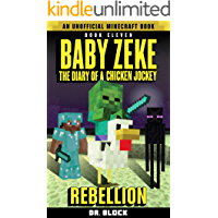Baby Zeke: Rebellion: The diary of a chicken