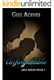 UNFORGETTABLE (Able Series Book 3)