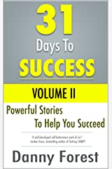 31 Days To Success: Volume II Kindle Edition