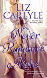 Never Romance a Rake (Neville Family & Friends Book 3)