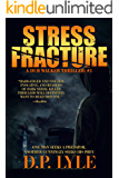 Stress Fracture (Dub Walker Book 1)