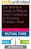 The Definitive Guide to Mutual Fund Companies to Increase Investors Asset