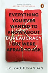 Everything You Ever Wanted to Know about Bureaucracy But Were Afraid to Ask Paperback