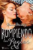 Rompiendo las reglas (Titania fresh) (Spanish Edition)