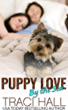 Puppy Love by the Sea — A Read by the Sea Contemporary Puppy Love Romance Series