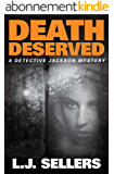 Death Deserved (A Detective Jackson Mystery Book 11) (English Edition)