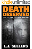 Death Deserved (A Detective Jackson Mystery)