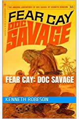 Fear Cay: Doc Savage Kindle Edition