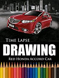 Clip: Time Lapse Drawing Red Honda Accord Car