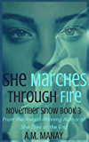 She Marches Through Fire (November Snow Book 3)