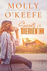 Secrets Of The Riverview Inn Kindle Edition