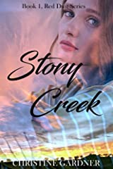 Stony Creek (Red Dust Series Book 1) Kindle Edition