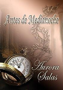 Antes de Medianoche (Saga dioses temporales nº 1) (Spanish Edition)