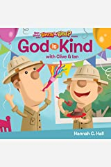God Is Kind (Buck Denver Asks... What's in the Bible?) Kindle Edition