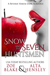 Snow and the Seven Huntsmen (Dark Fantasy Book 1) Kindle Edition