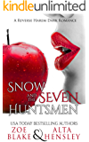 Snow and the Seven Huntsmen: A Dark Reverse Harem Romance (Dark Fantasy Book 1)