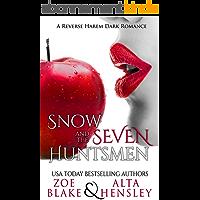 Snow and the Seven Huntsmen: A Dark Reverse Harem Romance (Dark Fantasy Book 1) (English Edition)
