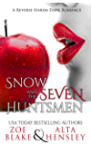 Snow and the Seven Huntsmen (Dark Fantasy Book 1)