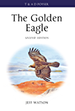 The Golden Eagle (Poyser Monographs)