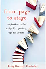 From Page to Stage: Inspiration, Tools, and Public Speaking Tips for Writers Paperback