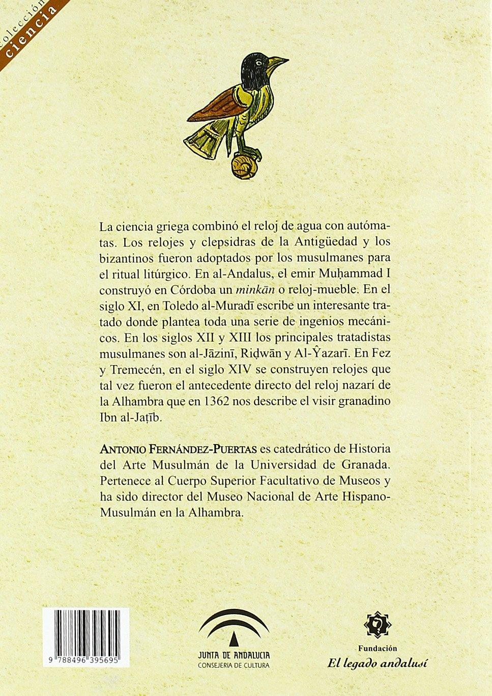 CLEPSIDRAS Y RELOJES MUSULMANES: ANTONIO FERNANDEZ PUERTAS: 9788496395695: Amazon.com: Books