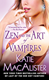 Zen and the Art of Vampires: A Dark Ones Novel (Dark Ones series)