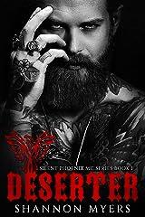 Deserter (Silent Phoenix MC Series Book 1) Kindle Edition