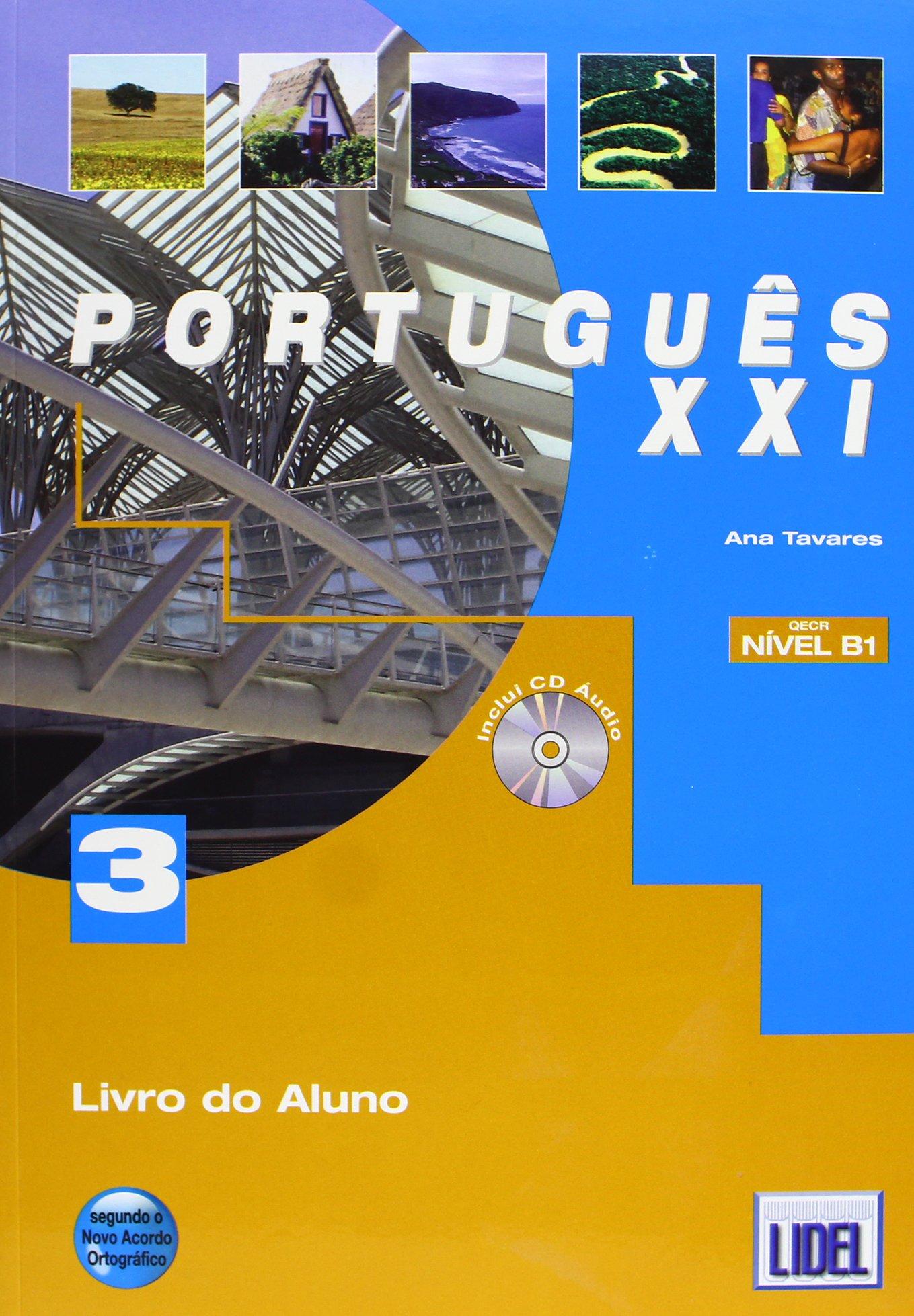 Portugues XXI 3: Pack Livro Do Aluno + CD + Caderno De Exercicios 3 (Novo Acordo Ortográfico)