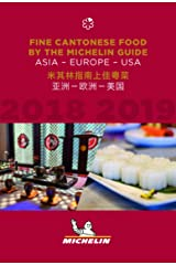 Fine Cantonese Food 2018-2019: Asia, Europe and USA - The MICHELIN Guide: The Guide MICHELIN (Michelin Hotel & Restaurant Guides) Paperback