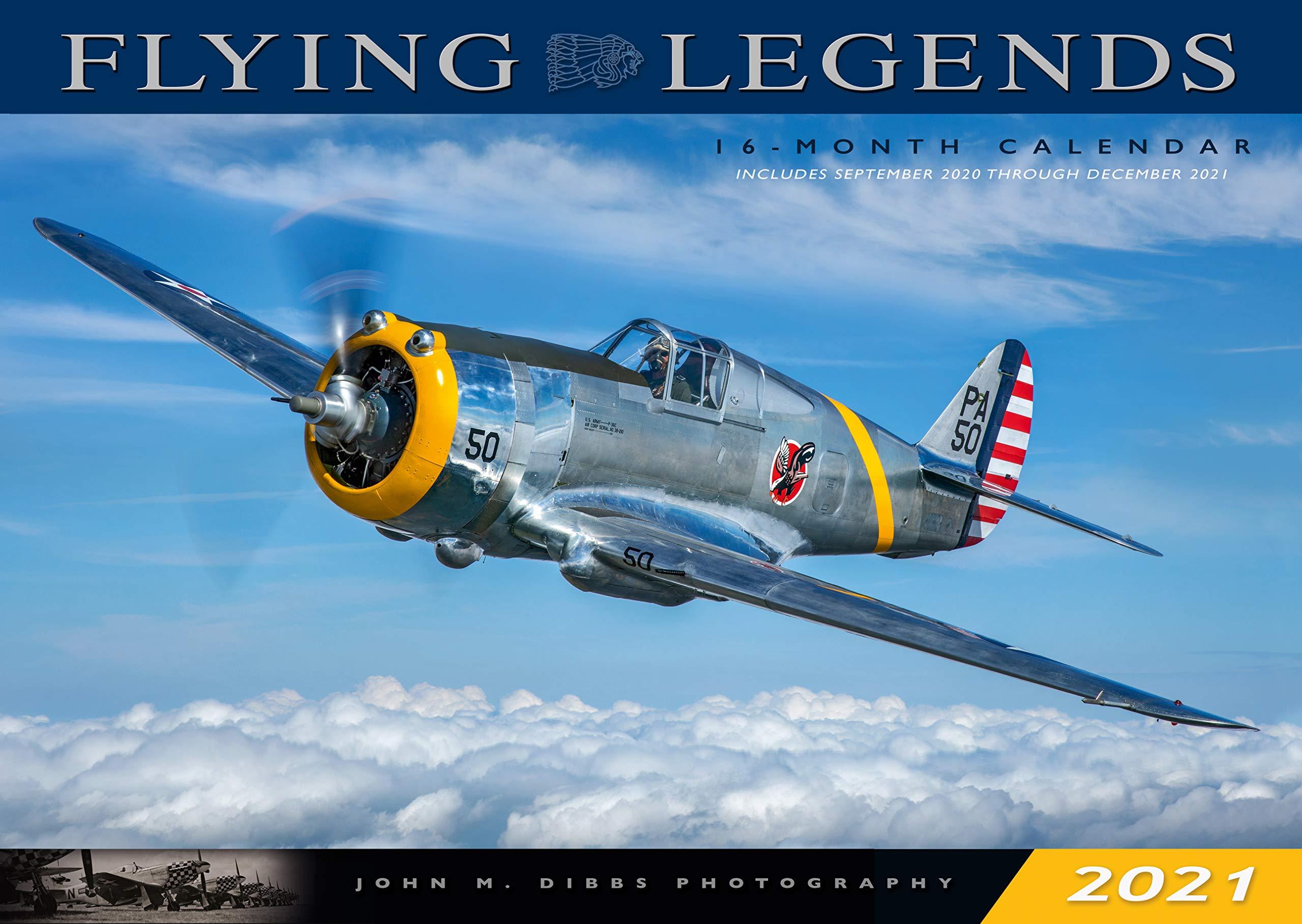 September - December 2021 Calendar Flying Legends 2021: 16 Month Calendar   September 2020 Through